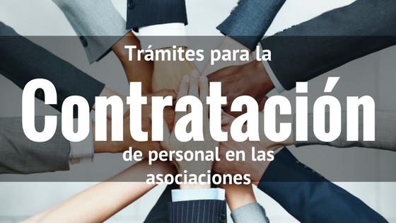 Trámites para la contratación de personal en las asociaciones