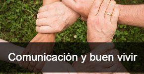Comunicación y buen vivir